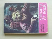 Foglar - Stínadla se bouří (1970)