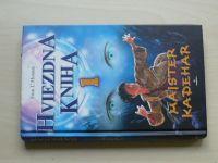 L´Homme - Hviezdna kniha 1 - Maister Kadehar (2005)