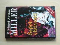 Miller - Šepot chtivosti (2000)