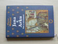 Moinot - Jana z Arku - Moc a nevinnost (1996)