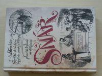 Storchův největší obrázkový egyptsko-perský a chaldejský snář, planetář,bylinář a 1000 letý kalendář