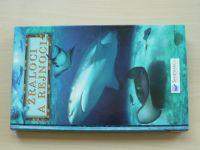 Tricas. Deacon - Žraloci a rejnoci (2006) Nejúplnější průvodce