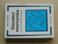 Dvořák - Stavební mechanika pro 2. a 3. ročník SPŠ stavebních (1994)