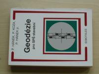 Hánek, Koza, Hánek jr. - Geodézie pro SPŠ stavební (2010)