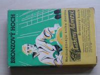 Hervey Allen - Bronzový hoch (1936) dobrodružný román