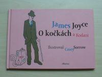 James Joyce - O kočkách a Kodani (2013)