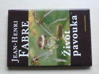 Jean Henri Fabre - Život pavouka (2011)