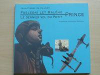Jean Pierre de Villers - Poslední let Malého prince (2004) česky, francouzsky
