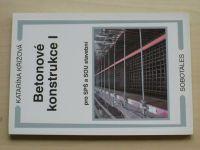 Křížová - Betonové konstrukce I pro SPŠ a SOU stavební (2010)