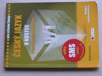Sochrová - Český jazyk v kostce pro střední školy - přepracované vydání 2007 (2007)