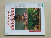Stadelmann - Užij si své akvárium (2004) Rádce pro děti