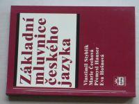 Styblík a kol. - Základní mluvnice českého jazyka (2007)