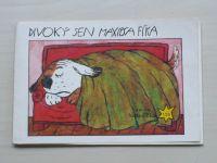 Čechura - Divoký sen maxipsa Fíka (nedatováno)