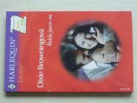 Desire č. 564: Browningová - Řekla jsem ne (2003)