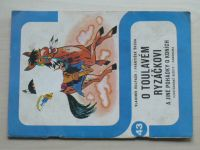 Ilustrované sešity 43 - Hulpach - O toulavém Ryzáčkovi a jiné pohádky o koních (1978)