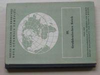 Nová učebnice zeměpisu - Neues Lehrbuch der Erdkunde - Großdeutsches Reich III. (1942) +Slovník 1943