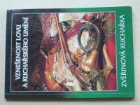 Vznešenost lovu a kuchařského umění - Zvěřinová kuchařka (2008) sest. Vašíček, 165 receptů