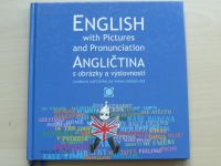 Angličtina s obrázky a výslovností - English with Pictures and Pronunciation (2008)