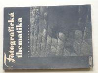 Karel Hermann - Fotografická thematika (1947)