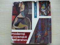 Matuštík - Moderné slovenské maliarstvo 1945-1963 (1965) slovensky