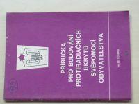 Příručka pro budování protiradiačních úkrytů svépomocí osazenstva objektů (1977) + dodatek