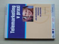 Santlerová - Telemarketing v praxi - Jak profesionálně telefonovat se zákazníky (2007)