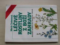 Trebenová - Léčivé rostliny z Boží zahrady