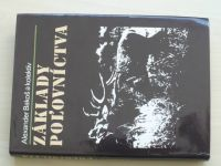 Bakoš a kol. - Základy polovníctva (1988) slovensky