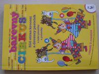 Barevný cirkus (2006) 256 stran omalovánek