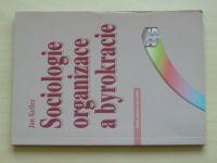 Keller - Sociologie organizace a byrokracie (2007)