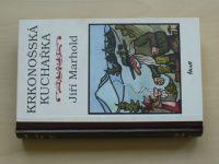 Marhold - Krkonošská kuchařka (2002) il. Neprakta