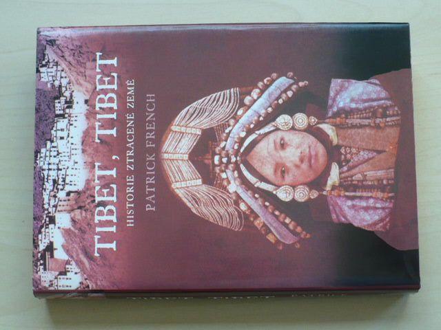 Patrick French - Tibet, Tibet (2004) Historie ztracené země