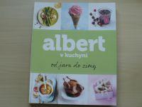 Albert v kuchyni od jara do zimy (2012)
