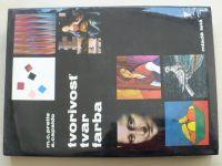 Prette, Capaldo - Tvorivosť tvar farba (1982) výtvarné techniky
