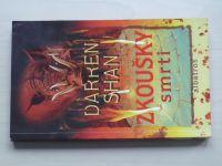 Shan - Zkoušky smrti - Příběhy Darrena Shana Kniha pátá (2006)