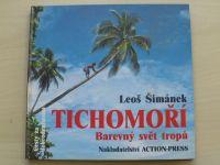 Šimánek - Tichomoří - Barevný svět tropů + podpis autora