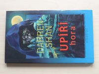 Shan - Příběhy Darrena Shana kniha čtvrtá - Upíří hora (2005)