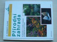 Kleinz - Přírodní zahrada (1999)