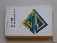 Michail Bulgakov - Mistr a Markétka (1969)