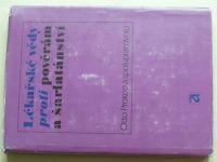 Prokop - Lékařské vědy proti pověrám a šarlatánství (1984)