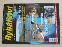 Rybářství 1-12 (2006) chybí čísla 2, 8 (10 čísel)