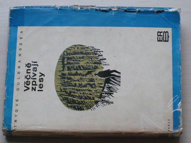 Gulbranssen - Věčně zpívají lesy, Vane vítr z hor, Není jiné cesty (1969, 1970)
