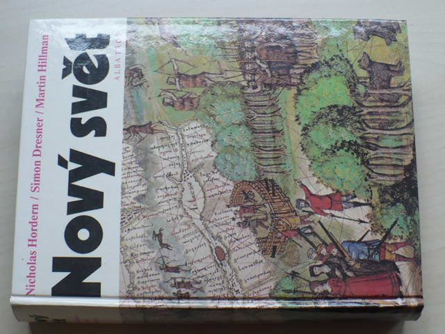 Hordern, Dresner, Hillman - Nový svět (1987)