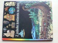 Ilustrované dějiny světa 6 - Z jednoho kontinentu na druhý (1993)