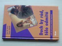 Leuze, Schmidt - Duch by rád, tělo odmítá aneb jak překonat mentální impotenci (2002)