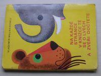 Majakovskij - Na každé stránce v knížce té se o lvech a zvěři dočtete (1979)