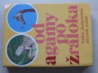 Od agamy po žraloka - Velký ilustrovaný slovník zvířat (1974)