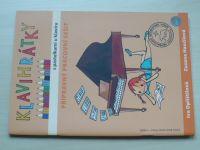 Oplištilová, Hančilová - Klavihrátky s pastelkami u klavíru - Přípravný pracovní sešit (2009)