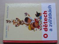 Petiška - O dětech a zvířátkách (2010) il Miler