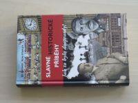 Rayner, Stapley - Slavné historické příběhy - Jak to bylo doopravdy? (2007)